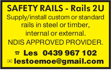 SAFETY RAILS Rails 2USupply/install custom or standardrails in steel or timber,internal or externalNDIS APPROVED PROVIDER.a Les 0439 967 102lestoemoe@gmail.com