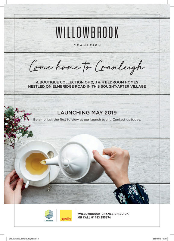 WILLOWBROOKCRANLEIGHA BOUTIQUE COLLECTION OF 2, 3 & 4 BEDROOM HOMESNESTLED ON ELMBRIDGE ROAD IN THIS SOUGHT-AFTER VILLAGELAUNCHING MAY 2019Be amongst the first to view at our launch event, Contact us todayWILLOWBROOK-CRANLEIGH.CO.UKSavillOR CALL 01483 25564H.co.uK