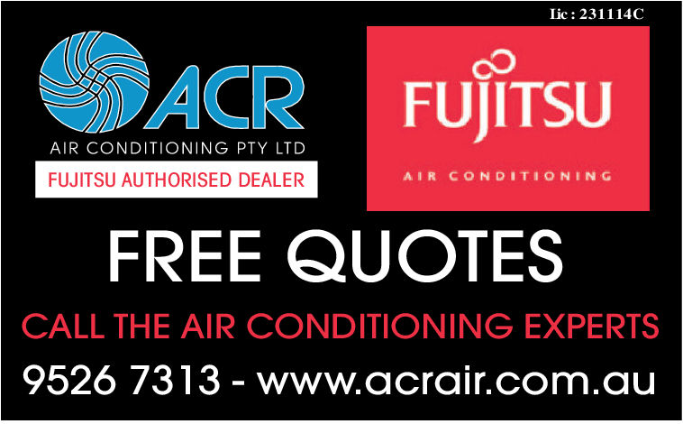 Iic: 231114CACR FUJITSUAIR CONDITIONING PTY LTDFUJITSU AUTHORISED DEALERAIR CONDITIONIN GFREE QUOTESCALL THE AIR CONDITIONING EXPERTS9526 7313 - www.acrair.com.au