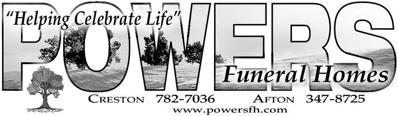 """Helping Celebrate Life""Funeral HomesCRESTON 782-7036AFTON 347-8725www.powersfh.com"