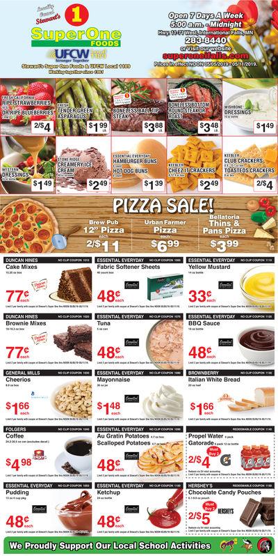"Open 7 Days5:00am.AlWeekam Midnightnational283-84402019.DRESSINGSEAK2SA199388348$149HAMBURGER BUNSHOTOOG BUNSCHEEZICKERSSTEDS CRACKERSCLUB CRACKERSCREAMERYICECREAMDRESSIN$149249/$4$249PIZZA SALEUrban FarmerBellatoriaBrew Pub12"" PizzaThins 8Pans PizzaPizza2$11$699$399Cake MixesFabric Softener Sheetsellow Mustard48c33cBrownie MixesTunaBBQ Sauce48c48 C77CCheeriosMayonnaiseItalian White Bread$166$148$166CoffeePropel WaterGatoradcAu Gratin Potato0S2S4 Gs49848cPuddingKetchupChocolate Candy Pouches215548c48 cWe Proudly Support Our Local School Activities Open 7 Days 5:00am. AlWeek am Midnight national 283-8440 2019. DRESSINGS EAK 2SA 199 388 348 $149 HAMBURGER BUNS HOTOOG BUNSCHEEZICKERSSTEDS CRACKERS CLUB CRACKERS CREAMERYICE CREAM DRESSIN $149 249 /$4 $249 PIZZA SALE Urban FarmerBellatoria Brew Pub 12"" Pizza Thins 8 Pans Pizza Pizza 2$11$699$399 Cake Mixes Fabric Softener Sheets ellow Mustard 48c33c Brownie Mixes Tuna BBQ Sauce 48c 48 C 77C Cheerios Mayonnaise Italian White Bread $166 $148 $166 Coffee Propel Water Gatoradc Au Gratin Potato0S 2S4 G s498 48c Pudding Ketchup Chocolate Candy Pouches 2155 48c 48 c We Proudly Support Our Local School Activities"
