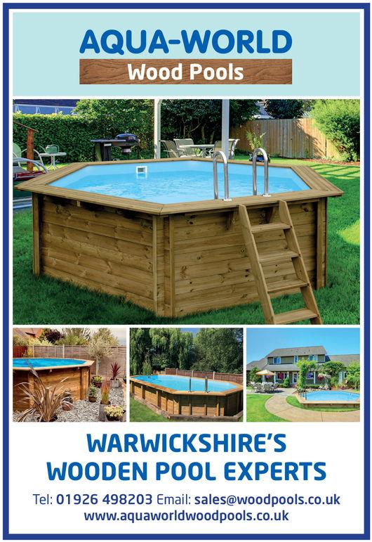 AQUA-WORLDWood PoolsWARWICKSHIRE'SWOODEN POOL EXPERTSTel: 01926 498203 Email: sales@woodpools.co.ukwww.aquaworldwoodpools.co.uk