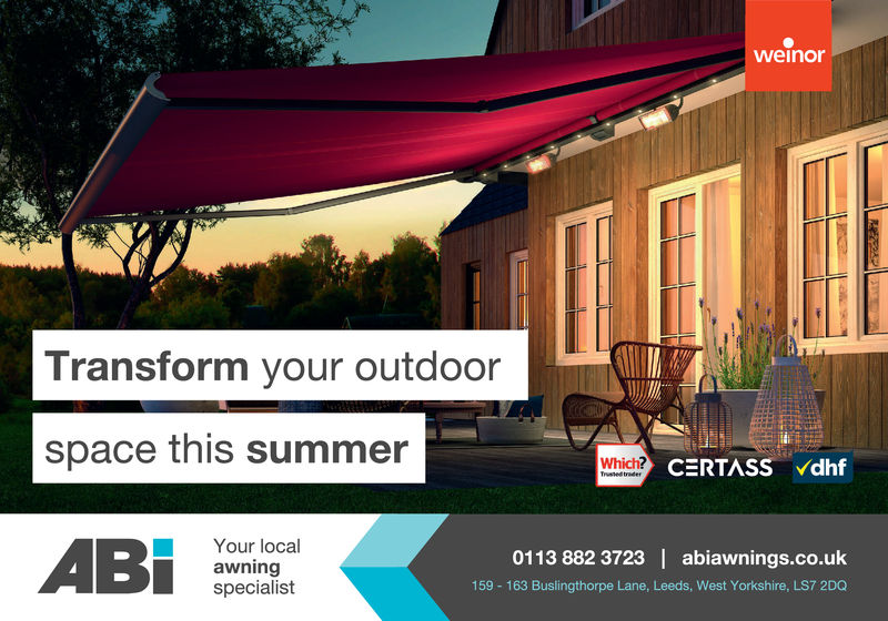 weinorTransform your outdoorspace this summerWhichYour localawningspecialistAB0113 882 3723 | abiawnings.co.uk159 163 Buslingthorpe Lane, Leeds, West Yorkshire, LS7 2DQ weinor Transform your outdoor space this summer Which Your local awning specialist AB 0113 882 3723 | abiawnings.co.uk 159 163 Buslingthorpe Lane, Leeds, West Yorkshire, LS7 2DQ