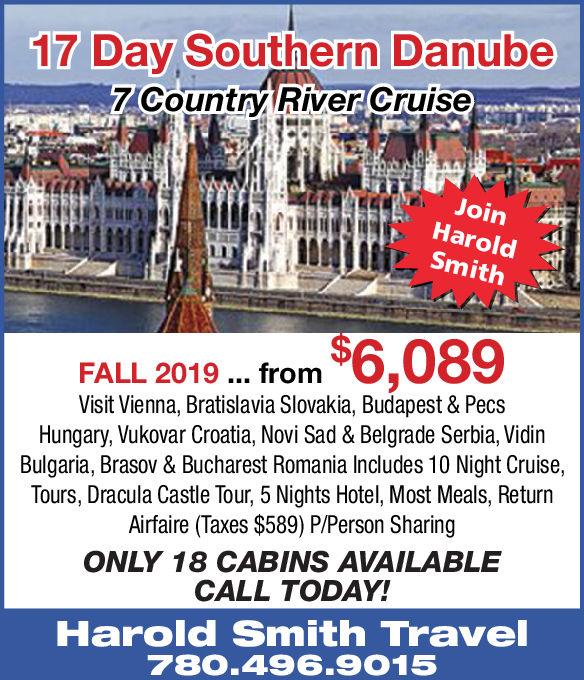 7 Day Southern DanubeCountr River Cruise!Join AHaroldSmithFALL 2019 fromVisit Vienna, Bratislavia Slovakia, Budapest & PecsHungary, Vukovar Croatia, Novi Sad & Belgrade Serbia, VidinBulgaria, Brasov & Bucharest Romania Includes 10 Night Cruise,Tours, Dracula Castle Tour, 5 Nights Hotel, Most Meals, ReturnAirfaire (Taxes $589) P/Person SharingONLY 20 CABINS AVAILABLECALL TODAY!Harold Smith Travel780.496.901 7 Day Southern Danube Countr River Cruise  ! Join A Harold Smith FALL 2019 from Visit Vienna, Bratislavia Slovakia, Budapest & Pecs Hungary, Vukovar Croatia, Novi Sad & Belgrade Serbia, Vidin Bulgaria, Brasov & Bucharest Romania Includes 10 Night Cruise, Tours, Dracula Castle Tour, 5 Nights Hotel, Most Meals, Return Airfaire (Taxes $589) P/Person Sharing ONLY 20 CABINS AVAILABLE CALL TODAY! Harold Smith Travel 780.496.901