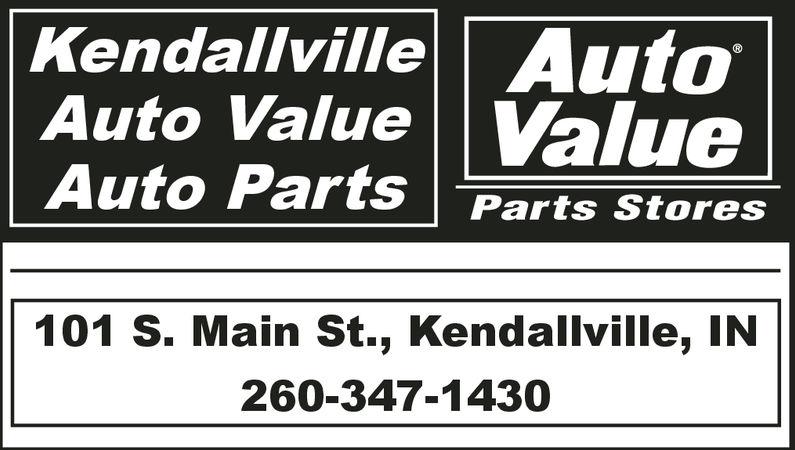 Kendallville AutoAuto Value ValueAuto Parts Parts Stores101 S. Main St., Kendallville, IN260-347-143 Kendallville Auto Auto Value Value Auto Parts Parts Stores 101 S. Main St., Kendallville, IN 260-347-143