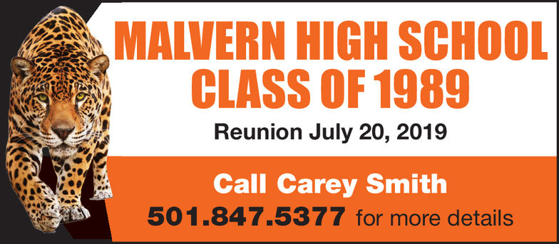 MALVERN HIGH SCHOOLCLASS OF 1989Reunion July 20, 2019Call Carey Smith501.847.5377 for more details