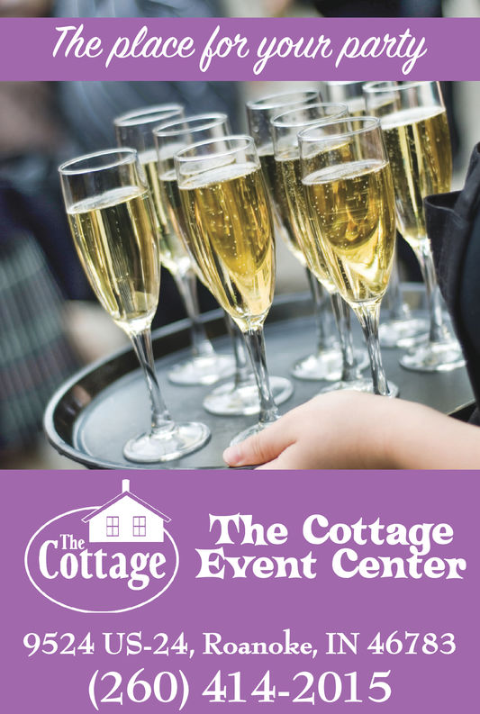 he place for your partyThe CottageTheCottage) Event Center9524 US-24, Roanoke, IN 46783(260) 41 4-2015 he place for your party The Cottage The Cottage) Event Center 9524 US-24, Roanoke, IN 46783 (260) 41 4-2015