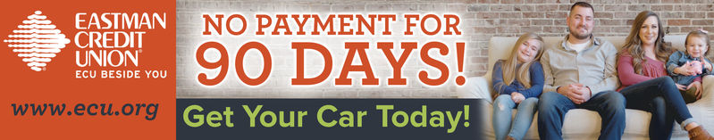 EASTMANCREDITNO PAYMENT FOR90 DAYS!Get Your Car Today!UNIONECU BESIDE YOUwww.ecu.org