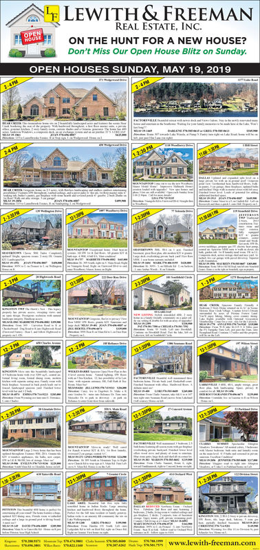 LEWITH & FREEMANREAL ESTATE, INC.ON THE HUNT FOR A NEW HOUSE?Don't Miss Our Open House Blitz on Sunday.OPEN HOUSES SUNDAY, MAY 19, 2019Www.lewith-freema LEWITH & FREEMAN REAL ESTATE, INC. ON THE HUNT FOR A NEW HOUSE? Don't Miss Our Open House Blitz on Sunday. OPEN HOUSES SUNDAY, MAY 19, 2019 Www.lewith-freema
