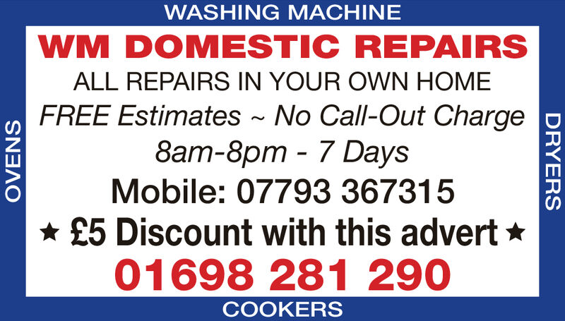 WASHING MACHINEWM DOMESTIC REPAIRSALL REPAIRS IN YOUR OVWN HOMEFREE Estimates No Call-Out Charge8am-8pm 7 DaysMobile: 07793 367315£5 Discount with this advert01698 281 290COOKERSOVENSDRYERS WASHING MACHINE WM DOMESTIC REPAIRS ALL REPAIRS IN YOUR OVWN HOME FREE Estimates No Call-Out Charge 8am-8pm 7 Days Mobile: 07793 367315 £5 Discount with this advert 01698 281 290 COOKERS OVENS DRYERS
