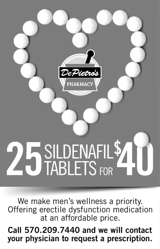 PHARMACY25%22140SILDENAFILSTABLETS FORWe make men's wellness a priority.Offering erectile dysfunction medicationat an affordable price.Call 570.209.7440 and we will contactyour physician to request a prescription.