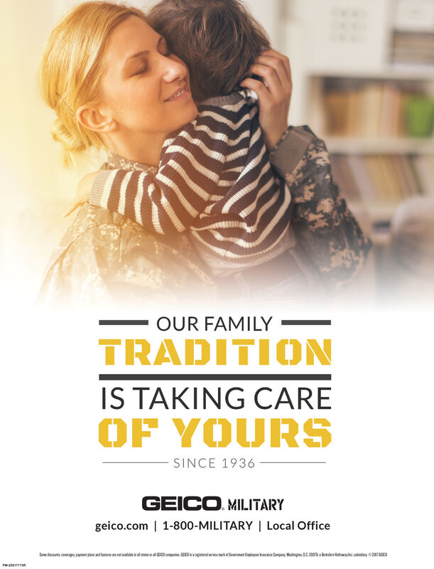 OUR FAMILYTRADITIONIS TAKING CAREOF YOURSSINCE 1936GEICO MILITARYgeico.com | 1-800-MILITARY | Local Officervie nrk ftwybe day 200 CECO0Se oconts cvergaeaEEnynion C200B OUR FAMILY TRADITION IS TAKING CARE OF YOURS SINCE 1936 GEICO MILITARY geico.com | 1-800-MILITARY | Local Office rvie nrk f twybe day 200 CECO0 Se oconts cvergae a E Enyn ion C200B