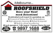 Melbourne...ROOFSHIELDDoes your Roofneed Attention?Residential roof report & quotation on:Cement & Terracotta Tile RestorationsHigh pressure cleaningRebed & repointSeal & colour resurfacingwork guaranteed - Fully insured - Pensioner/Senior disc#11174#5307179897 1688 EauFREEOZ'VENTEst'd 1982Our promise is you will be delightedconditions apply Melbourne... ROOFSHIELD Does your Roof need Attention? Residential roof report & quotation on: Cement & Terracotta Tile Restorations High pressure cleaningRebed & repoint Seal & colour resurfacing work guaranteed - Fully insured - Pensioner/Senior disc #11174 #530717 9897 1688 Eau FREE OZ'VENT Est'd 1982 Our promise is you will be delighted conditions apply