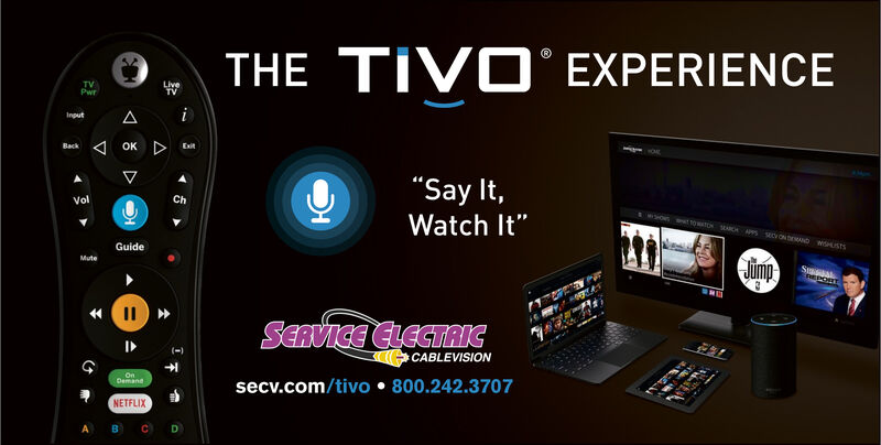 "THE TIVO EXPERIENCELiveTVTVPwriAInputOKExitBack""Say It,ChVol10 Sac APP CON SMNDW STSWatch It""umpGuideSmasREPORTMuteIISCRVICE CLECTAICICABLEVISIONOnDemandsecv.com/tivo 800.242.3707NETFLIXAen(1 THE TIVO EXPERIENCE Live TV TV Pwr i A Input OK Exit Back ""Say It, Ch Vol 10 Sac APP CON SMNDW STS Watch It"" ump Guide Smas REPORT Mute II SCRVICE CLECTAIC I CABLEVISION On Demand secv.com/tivo 800.242.3707 NETFLIX A en (1"