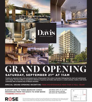 DavisTHERESIDENCES AT BAKERPIELDGRAND OPENINGSATURDAY, SEPTEMBER 21ST AT 11AMCrowds are expected at the much-anticipated launch of Newmarket's first condo in decades! Distinguished by sleek and sophisticatedurban design, The Davis offers an exceptional collection of spacious and livable suite layouts in a master-planned, modern, multi-familycommunity with an inspired array of lifestyle amenities.SPECIAL GRAND OPENING INCENTIVE: FREE MAINTENANCE FEES FORA FULL YEAR!SATURDAY, SEPT. 21S AT 11AMELEGANT ONE TO THREE-BEDROOM CONDOTHE DAVIS SALES CENTRERESIDENCES FROM THE $400'S TO OVER $600K693 DAVIS DR., NEWMARKETTHEDAVISCONDOS.CoMDaisROSEDEERFELD R0The Grand Opening incentive is a lmited-time promotional offer that can be revoked at any time without price noticeand is not to be combined with other offers See sales repeesentative for more information Prices and specificationssubject to change without notice Renderings are artist's concept. Brokers Protected. E.&OE 2019NOSNAYBENVH Davis THE RESIDENCES AT BAKERPIELD GRAND OPENING SATURDAY, SEPTEMBER 21ST AT 11AM Crowds are expected at the much-anticipated launch of Newmarket's first condo in decades! Distinguished by sleek and sophisticated urban design, The Davis offers an exceptional collection of spacious and livable suite layouts in a master-planned, modern, multi-family community with an inspired array of lifestyle amenities. SPECIAL GRAND OPENING INCENTIVE: FREE MAINTENANCE FEES FORA FULL YEAR! SATURDAY, SEPT. 21S AT 11AM ELEGANT ONE TO THREE-BEDROOM CONDO THE DAVIS SALES CENTRE RESIDENCES FROM THE $400'S TO OVER $600K 693 DAVIS DR., NEWMARKET THEDAVISCONDOS.CoM Dais ROSE DEERFELD R0 The Grand Opening incentive is a lmited-time promotional offer that can be revoked at any time without price notice and is not to be combined with other offers See sales repeesentative for more information Prices and specifications subject to change without notice Renderings are artist's concept. Brokers Protected. E.&OE 2019 NOSNAY BENV