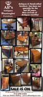 Antiques & Handcraftedfurniture has been ourspecialty for thelast 30 years.New arrivals ofAntiques monthly!Alf'sAntiquesHanderaftedFurnitureSALE IS ON29 Bermondsey Rd (Fast of DVP&South of Eglington East)416-690-5505Visit our Online Gallery www.alfsantiques.com Antiques & Handcrafted furniture has been our specialty for the last 30 years. New arrivals of Antiques monthly! Alf's Antiques Handerafted Furniture SALE IS ON 29 Bermondsey Rd (Fast of DVP&South of Eglington East) 416-690-5505 Visit our Online Gallery www.alfsantiques.com
