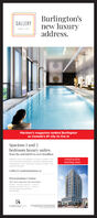 Burlington'snew luxuryaddress.GALLERYMaclean's magazine ranked Burlingtonas Canada's #1 city to live inSpacious 1 and 2bedroom luxury suitesfrom the mid $400s to over $2millionconstructionstarting soonEmbrace ruly rare expssion of uury Locabed in thehet of Downtown Buington epeence exouisitely lagecontempoary sutes showcasing gourmet sitchens andwpansive bcoesGalleryCondominiums.caPresentation Centre207 Old Lakeshore Rd. BurlingtonMonday-Thursday 300 pm-700pmtuday&Sunday t00 am-500 pmAlt other tims by acoointmentsos63735CARRIAGEOATE Burlington's new luxury address. GALLERY Maclean's magazine ranked Burlington as Canada's #1 city to live in Spacious 1 and 2 bedroom luxury suites from the mid $400s to over $2million construction starting soon Embrace ruly rare expssion of uury Locabed in the het of Downtown Buington epeence exouisitely lage contempoary sutes showcasing gourmet sitchens and wpansive bcoes GalleryCondominiums.ca Presentation Centre 207 Old Lakeshore Rd. Burlington Monday-Thursday 300 pm-700pm tuday&Sunday t00 am-500 pm Alt other tims by acoointment sos63735 CARRIAGEOATE