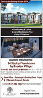 Construction Starting October 2019Free Parking & Locker2 years Maintenance FreeOnly 10% UpfrontCONCRETE CONSTRUCTION24 Stacked Townhomesby Bayview Village!2 Bed/2.5 Bath Starting@ $875,990 (900 SF 1585 SF)9.5FT Exposed concrete ceilings, private gardens &fullyfurnished rooftop terracesSales Office-Saturdays & Sundays From 1-4pm12 Dervock Crescent, TorontoContact 647-280-1902 For More Information!Register Now!www.briartown.comBRIAR TOWN IIBAYVIEW vILLASE Construction Starting October 2019 Free Parking & Locker 2 years Maintenance Free Only 10% Upfront CONCRETE CONSTRUCTION 24 Stacked Townhomes by Bayview Village! 2 Bed/2.5 Bath Starting@ $875,990 (900 SF 1585 SF) 9.5FT Exposed concrete ceilings, private gardens &fully furnished rooftop terraces Sales Office-Saturdays & Sundays From 1-4pm 12 Dervock Crescent, Toronto Contact 647-280-1902 For More Information! Register Now! www.briartown.com BRIAR TOWN II BAYVIEW vILLASE