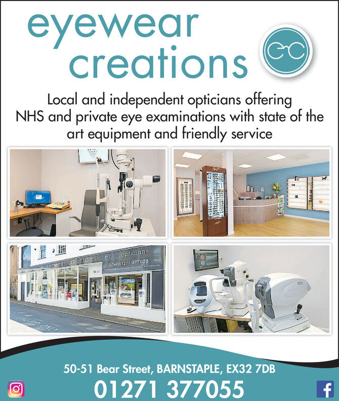 eyewearcreations )Local and independent opticians offeringNHS and private eye examinations with state of theart equipment and friendly serviceopticiansTel 01271 377055ncdwegrcreaonsonses50-51 Bear Street, BARNSTAPLE, EX32 7DB01271 377055f eyewear creations ) Local and independent opticians offering NHS and private eye examinations with state of the art equipment and friendly service opticians Tel 01271 377055 ncd wegrcreaons on ses 50-51 Bear Street, BARNSTAPLE, EX32 7DB 01271 377055 f