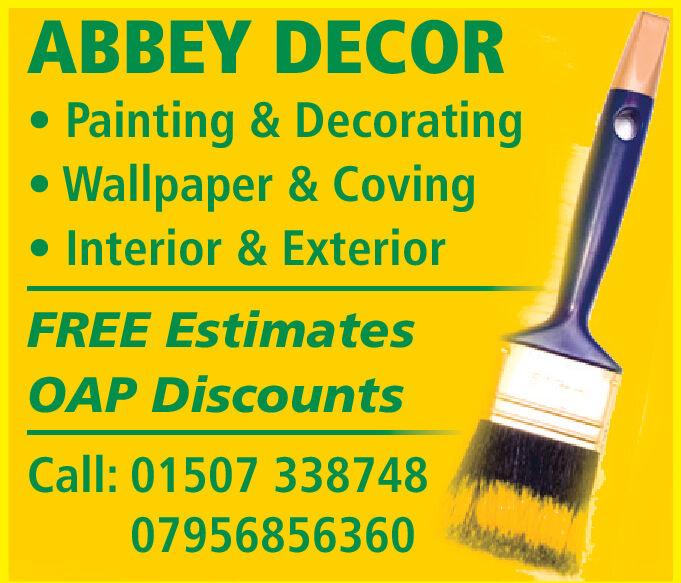 ABBEY DECORPainting & DecoratingWallpaper & CovingInterior & ExteriorFREE EstimatesOAP DiscountsCall:01507 33874807956856360 ABBEY DECOR Painting & Decorating Wallpaper & Coving Interior & Exterior FREE Estimates OAP Discounts Call:01507 338748 07956856360