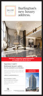 Burlington'snew luxuryGALLERYaddressMaclean's magazine ranked Burlingtonas Canada's #1 city to live inSpacious 1 and 2bedroom luxury suitesfrom the mid $400s to over $2millionconstructionstarting soonEmbrace a buly rre expression of Juury tocated in theheart of Downtown Burington eperence exousitely langecontemporary tutes showcasing gourmet sitchens andxpansive blconiesGalleryCondominiums.caPresentation Centre2107 Old Lakeshore Rd. BurlingtonMonday-Thursday 300 pm-700pmSatunday&Sunday t00 pm-500 pmAt other times by acoointmentsos633CARRIAGEOATE Burlington's new luxury GALLERY address Maclean's magazine ranked Burlington as Canada's #1 city to live in Spacious 1 and 2 bedroom luxury suites from the mid $400s to over $2million construction starting soon Embrace a buly rre expression of Juury tocated in the heart of Downtown Burington eperence exousitely lange contemporary tutes showcasing gourmet sitchens and xpansive blconies GalleryCondominiums.ca Presentation Centre 2107 Old Lakeshore Rd. Burlington Monday-Thursday 300 pm-700pm Satunday&Sunday t00 pm-500 pm At other times by acoointment sos633 CARRIAGEOATE