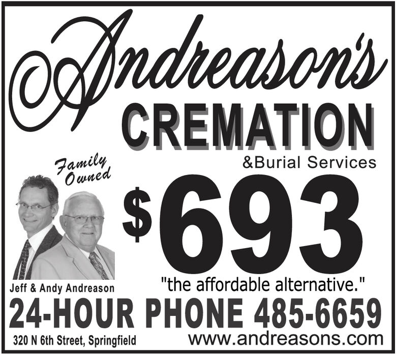 """Andnason'sCREMATIONFamilyOwned&Burial Services$693""""the affordable alternative.""""Jeff & Andy Andreason