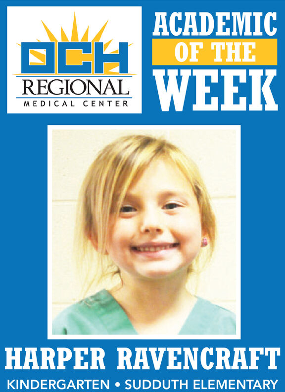 ACADEMICOF THEOCHWEEKREGIONALMEDICAL CENTERHARPER RAVENCRAFTKINDERGARTEN SUDDUTH ELEMENTARY ACADEMIC OF THE OCH WEEK REGIONAL MEDICAL CENTER HARPER RAVENCRAFT KINDERGARTEN SUDDUTH ELEMENTARY