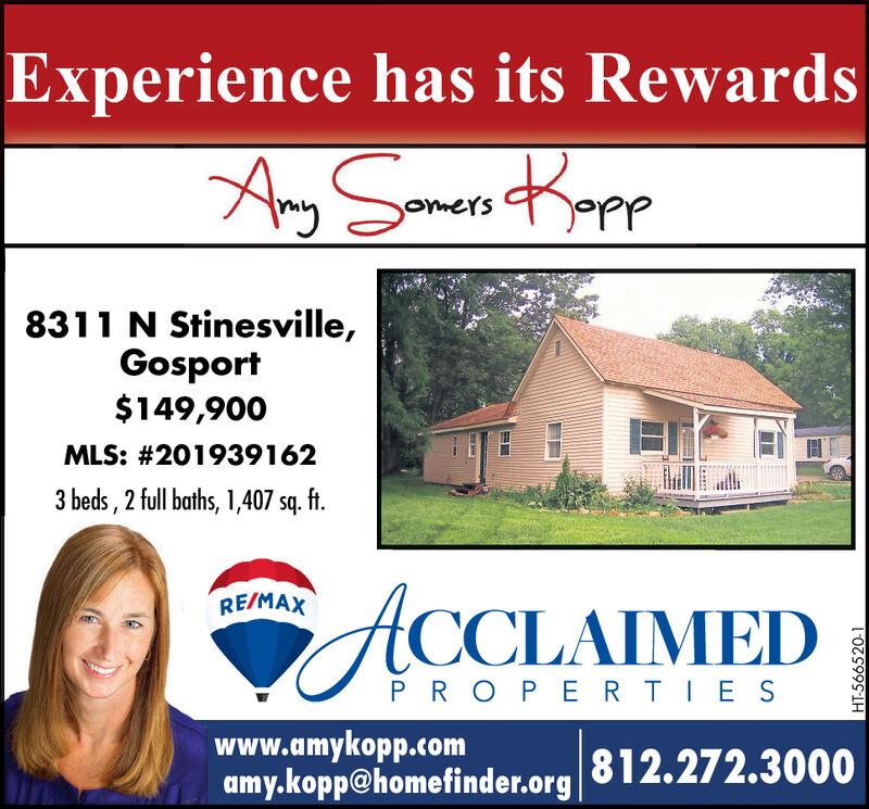 Experience has its Rewardsomers8311 N Stinesville,Gosport$149,900MLS: #201939162beds, 2 full baths, 1,407 sq. ftRE/MAXtCCLAIMEDP ROPERTIESwww.amykopp.comamy.kopp@homefinder.org12.272.3000HT-566520-1 Experience has its Rewards omers 8311 N Stinesville, Gosport $149,900 MLS: #201939162 beds, 2 full baths, 1,407 sq. ft RE/MAX tCCLAIMED P ROPERTIES www.amykopp.com amy.kopp@homefinder.org12.272.3000 HT-566520-1