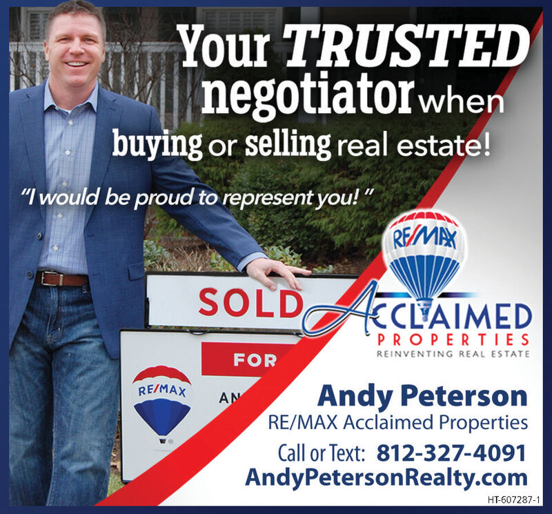 "Your TRUSTEDnegotiatorwhenbuying or selling real estate!""I would be proud to represent you!""REMAXSOLDKCLAIMEDPROPERTIESREINVENTING REAL ESTATEFORRE/MAXAndy PetersonRE/MAX Acclaimed PropertiesANCall or Text: 812-327-4091AndyPetersonRealty.comHT-607284- Your TRUSTED negotiatorwhen buying or selling real estate! ""I would be proud to represent you!"" REMAX SOLD KCLAIMED PROPERTIES REINVENTING REAL ESTATE FOR RE/MAX Andy Peterson RE/MAX Acclaimed Properties AN Call or Text: 812-327-4091 AndyPetersonRealty.com HT-607284-"