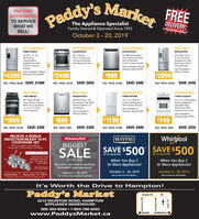 "Paddy's MarketFREEFACTORYAUTHORIZEDTO SERVICEWHAT WEDELIVERY!In the Durmam Region!The Appliance SpecialistFamily Owned & Operated Since 1955SELL!October 3 -20, 2019KITCHENAIDKITCHENAIDMAYTAGKITCHENAIDKSGB900ESSKRMF706ESSKDPE234GPSMF12269FRZ30 5 BumerFront Control Gas25.8 Cu. Ft. 36Multi-Door33 Wide, 22 CuFt. French DoorRefrigerator withBeverage ChillerCompartment46 DBA Dishwasherwith Third Level Rackand PrintShieldFinish, Pocket HandleFreestandingRefrigerator withPlatinum InteriorConvection Rangewith Baking DrawerAlso Available in BlackDesign.Also Available in BlackStainless Steel $1099Also Available inWhite or Black$2099$2499$999$4399 Stainless Steel $4599.SAVE: $450SAVE: $650REG. PRICE: $5399 SAVE: $1000SAVE: $400REG. PRICE: $3149REG. PRICE: $1399REG. PRICE: $2549MAYTAGMAYTAGWHIRLPOOLWHIRLPOOLYMET8800FZMDB4949SHZWRB329DFBWYWFE51050HW30 Wide DoubleOven Electric RangeWith True Convection19 Cu. Ft. BottomFreezer Refrigeratorwith Freezer Drawer.S.3 Cu. Ft. FreestandingElectric Range withAdjustable HighTemperature Sel.Cleaning Oven Cycle.Stainless Steel TubDishwasher with MostPowerful Motor onthe Market6.7 Cu. Ft. TotalAlso Available inOven CapacityAlso Available inStainless Steel $1249White or BlackAlso Available inStainless Steel $799$1899$1199$749$699SAVE: $300SAVE: $400SAVE: $250REG. PRICE: $2199SAVE: $300REG. PRICE: $1599REG. PRICE: $999REG. PRICE: $999RECEIVE A BONUSINDUCTION-READY 10-PCCOOKWARE SETWhirlpoolSAVE $500KitchenAid|MAYAG|BIGGESTWhen you register your qualityingKitchenAid"" Induction Range or Cooktop.SAVE $500SALEValued at $99.00 MRSPUP TO AN EXTRAUP TO AN EXTRATri-ply Stainless SteelDishwasher FearlessOven Safe Up to500/260CWhen You Buy 2Or More Appliances!When You Buy 2Or More Appliances!OF THE YEARBuy more, save more on qualifyingKitchenAid major appliancesVt Ktchenid.cfor warranty detailsOctober 3 20, 2019October 3 20, 2019Qualiyn dction Range or Cooksop mn be puchased btSeptember 1 December 31, 2019Aged o r th Dc 31, 201 to be g for bonsOctober 3 20, 2019See in-store fer full detailsSee in-store for full detailsSee In-Store Sales Associate for DetailsIt's Worth the Drive to Hampton!Paddy's MarketTaunton Rd.2212 TAUNTON ROAD, HAMPTONAPPLIANCE WAREHOUSE:905-263-8369 1-800-798-5502BOWMANVILLEloSHAWAwww.PaddysMarket.ca49 PH 00unog SPH AuouueH Paddy's Market FREE FACTORY AUTHORIZED TO SERVICE WHAT WE DELIVERY! In the Durmam Region! The Appliance Specialist Family Owned & Operated Since 1955 SELL! October 3 -20, 2019 KITCHENAID KITCHENAID MAYTAG KITCHENAID KSGB900ESS KRMF706ESS KDPE234GPS MF12269FRZ 30 5 Bumer Front Control Gas 25.8 Cu. Ft. 36 Multi-Door 33 Wide, 22 Cu Ft. French Door Refrigerator with Beverage Chiller Compartment 46 DBA Dishwasher with Third Level Rack and PrintShield Finish, Pocket Handle Freestanding Refrigerator with Platinum Interior Convection Range with Baking Drawer Also Available in Black Design. Also Available in Black Stainless Steel $1099 Also Available in White or Black $2099 $2499 $999 $4399 Stainless Steel $4599. SAVE: $450 SAVE: $650 REG. PRICE: $5399 SAVE: $1000 SAVE: $400 REG. PRICE: $3149 REG. PRICE: $1399 REG. PRICE: $2549 MAYTAG MAYTAG WHIRLPOOL WHIRLPOOL YMET8800FZ MDB4949SHZ WRB329DFBW YWFE51050HW 30 Wide Double Oven Electric Range With True Convection 19 Cu. Ft. Bottom Freezer Refrigerator with Freezer Drawer. S.3 Cu. Ft. Freestanding Electric Range with Adjustable High Temperature Sel. Cleaning Oven Cycle. Stainless Steel Tub Dishwasher with Most Powerful Motor on the Market 6.7 Cu. Ft. Total Also Available in Oven Capacity Also Available in Stainless Steel $1249 White or Black Also Available in Stainless Steel $799 $1899 $1199 $749 $699 SAVE: $300 SAVE: $400 SAVE: $250 REG. PRICE: $2199SAVE: $300 REG. PRICE: $1599 REG. PRICE: $999 REG. PRICE: $999 RECEIVE A BONUS INDUCTION-READY 10-PC COOKWARE SET Whirlpool SAVE $500 KitchenAid 