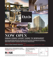 DavisREIDENCES AT BAKERFIELDNOW OPENPENURBAN CONDO LUXURY COMES TO NEWMARKETIntroducing unprecedented modern urban condo living at The Davis. Now open in Newnmarket near the Rapidway,Upper Canada Mall, heritage Main Street and Southlake hospital. Only minutes to the GO Station for easy commuting.Inspired modern architecture. Contemporary suites. Terrific luxury lifestyle amenities.HELD OVER FORA LIMITED-TIME ONLY!SPECIAL GRAND OPENING INCENTIVE: FREE MAINTENANCE FEES FOR A FULL YEARFREE KITCHEN ISLAND!VISIT THE DAVIS SALES CENTRE TODAYELEGANT ONE TO THREE-BEDROOM CONDO693 DAVIS DR, NEWMARKETRESIDENCES FROM THE $400'S TO OVER $60OKHOURS: MON-THURS 1PM 7PMTHEDAVISCONDOS.coMFRI CLOSEDSAT & SUN 12PM SPMSALESOFFICEDAVIS DSROSEDavisPHONE: 905-235-9200EMAIL: SALES@THEDAVISCONDOS.COMDEERFIELD RDThe Grand Opening incentive is a limited-time promotional offer that can be revoked at any time without prior notice and is not to be combinedwith other offers See sales representative for more information Prices and specifications subject to change without notice. Renderings are artist'sconcept Brokers Protected Exclusive isting brokerage of Mibome Group E&oE 209 Davis REIDENCES AT BAKERFIELD NOW OPEN PEN URBAN CONDO LUXURY COMES TO NEWMARKET Introducing unprecedented modern urban condo living at The Davis. Now open in Newnmarket near the Rapidway, Upper Canada Mall, heritage Main Street and Southlake hospital. Only minutes to the GO Station for easy commuting. Inspired modern architecture. Contemporary suites. Terrific luxury lifestyle amenities. HELD OVER FORA LIMITED-TIME ONLY! SPECIAL GRAND OPENING INCENTIVE: FREE MAINTENANCE FEES FOR A FULL YEAR FREE KITCHEN ISLAND! VISIT THE DAVIS SALES CENTRE TODAY ELEGANT ONE TO THREE-BEDROOM CONDO 693 DAVIS DR, NEWMARKET RESIDENCES FROM THE $400'S TO OVER $60OK HOURS: MON-THURS 1PM 7PM THEDAVISCONDOS.coM FRI CLOSED SAT & SUN 12PM SPM SALES OFFICE DAVIS DS ROSE Davis PHONE: 905-235-9200 EMAIL: SALES@THEDAVISCONDOS.COM DEERFIELD RD The Grand 