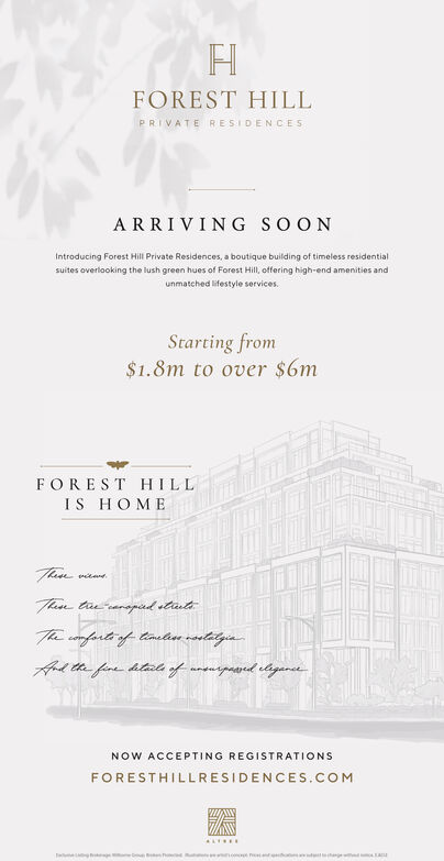 FOREST HILLPRIVATE RESIDENCESARRIVING SOONIntroducing Forest Hill Private Residences, a boutique building of timeless residentialsuites overlooking the lush green hues of Forest Hill, offering high-end amenities andunmatched lifestyle servicesStarting from$1.8m to over $6mFOREST HILLIS HOMETanTtaearapad stasteThe comfarte of taetea radlitzin.Ard te fare htad of anearpoared elagaretNOW ACCEPTING REGISTRATIONSFORESTHILLRESIDENCES.COMac FOREST HILL PRIVATE RESIDENCES ARRIVING SOON Introducing Forest Hill Private Residences, a boutique building of timeless residential suites overlooking the lush green hues of Forest Hill, offering high-end amenities and unmatched lifestyle services Starting from $1.8m to over $6m FOREST HILL IS HOME Tan Ttaearapad staste The comfarte of taetea radlitzin. Ard te fare htad of anearpoared elagaret NOW ACCEPTING REGISTRATIONS FORESTHILLRESIDENCES.COM ac