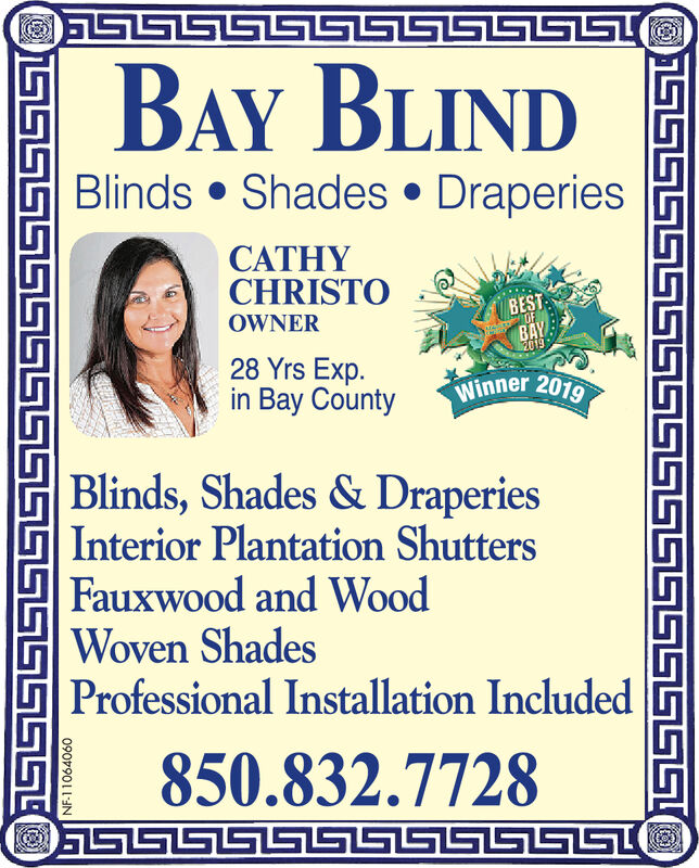 SSISLSISSTBAY BLINDBlinds Shades DraperiesCATHYCHRISTOBESTOWNERBAY01928 Yrs Expin Bay CountyWinner 2019|Blinds, Shades & DraperiesInterior Plantation ShuttersFauxwood and WoodWoven ShadesProfessional Installation Included850.832.7728SLSLSLSISSSSISLNF-11059691 SSISLSISST BAY BLIND Blinds Shades Draperies CATHY CHRISTO BEST OWNER BAY 019 28 Yrs Exp in Bay County Winner 2019 |Blinds, Shades & Draperies Interior Plantation Shutters Fauxwood and Wood Woven Shades Professional Installation Included 850.832.7728 SLSLSLSISS SSISL NF-11059691
