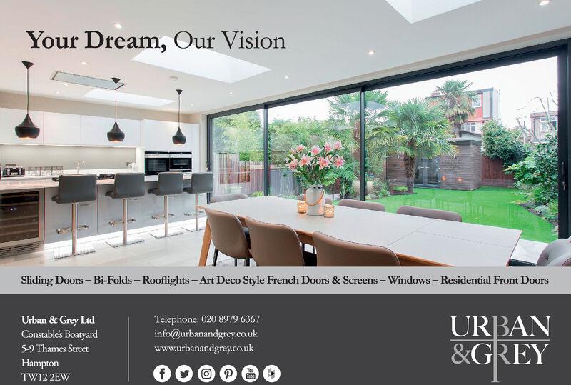 Your Dream, Our VisionSliding Doors-Bi-Folds- Rooflights-Art Deco Style French Doors & Screens-Windows- Residential Front DoorsTelephone: 020 8979 6367info@urbanandgrey.co.ukUrban & Grey LtdConstable's BoatyardURBAN&GREY5-9 Thames Streetwww.urbanandgrey.co.ukHamptonfPYouberTW12 2EW Your Dream, Our Vision Sliding Doors-Bi-Folds- Rooflights-Art Deco Style French Doors & Screens-Windows- Residential Front Doors Telephone: 020 8979 6367 info@urbanandgrey.co.uk Urban & Grey Ltd Constable's Boatyard URBAN &GREY 5-9 Thames Street www.urbanandgrey.co.uk Hampton f P You ber TW12 2EW
