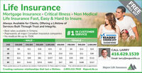 """Life InsuranceMortgage Insurance Critical Illness Non MedicalLife Insurance Fast, Easy & Hard to InsureAlways Available for Clients, Offering a Lifetime ofServices Built Through Trust and Integrity.#1 IN CUSTOMERSERVICEBest rates available in OntarioRepresents all major Canadian insurance companiesNo medical life up to 750KREADERS'CHOICE 2019MALEFEMALEDIAMOND WINNER500,000 1,000,000250,000AGE100,000250,000100,000500,0001,000,000CALL LARRY416.629.1539$9$11$18$31$7$9$14$2335$13$21$31$55$10$15$21$3645$24$49$81$157$20$35$59$112Email: larry@majerslife.ca55$317$63$143$253$482$47$95$16665""""Rates quoted above are for preferred non smokers. Preferred term 10. Rates subject to change. Free will kit delivered with an appointment.Creating customer relationships that last a lifetime. 1.855.222.7816 MajersLife.caMajers Life InsuranceFREEWILL KIT Life Insurance Mortgage Insurance Critical Illness Non Medical Life Insurance Fast, Easy & Hard to Insure Always Available for Clients, Offering a Lifetime of Services Built Through Trust and Integrity. #1 IN CUSTOMER SERVICE Best rates available in Ontario Represents all major Canadian insurance companies No medical life up to 750K READERS' CHOICE 2019 MALE FEMALE DIAMOND WINNER 500,000 1,000,000 250,000 AGE 100,000 250,000 100,000 500,000 1,000,000 CALL LARRY 416.629.1539 $9 $11 $18 $31 $7 $9 $14 $23 35 $13 $21 $31 $55 $10 $15 $21 $36 45 $24 $49 $81 $157 $20 $35 $59 $112 Email: larry@majerslife.ca 55 $317 $63 $143 $253 $482 $47 $95 $166 65 """"Rates quoted above are for preferred non smokers. Preferred term 10. Rates subject to change. Free will kit delivered with an appointment. Creating customer relationships that last a lifetime. 1.855.222.7816 MajersLife.ca Majers Life Insurance FREE WILL KIT"""