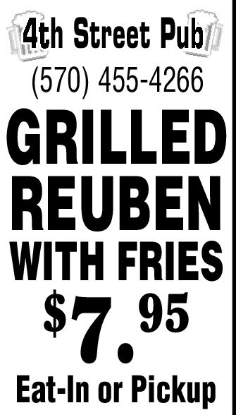 4th Street Pub(570) 455-4266GRILLEDREUBENWITH FRIES$7.95Eat-In or Pickup 4th Street Pub (570) 455-4266 GRILLED REUBEN WITH FRIES $7.95 Eat-In or Pickup