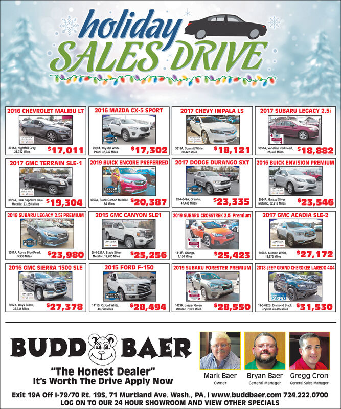 """holidaySALES DRIVElabplel2017 CHEVY IMPALA LS2016 CHEVROLET MALIBU LT2016 MAZDA CX-5 SPORT2017 SUBARU LEGACY 2.5i$18,8822011A, Nighttall Gray.25,752 Miles$17,01126A, Crystal WhtePeart, 37942 Miles$18,121