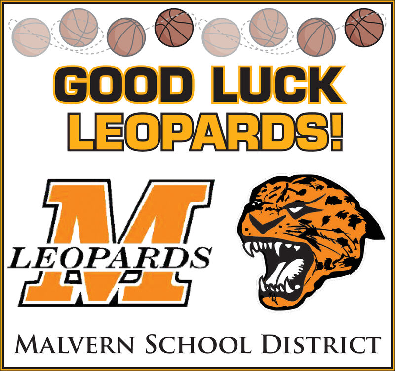 GOOD LUCKLEOPARDS!LEOPARDSMALVERN SCHOOL DISTRICT GOOD LUCK LEOPARDS! LEOPARDS MALVERN SCHOOL DISTRICT