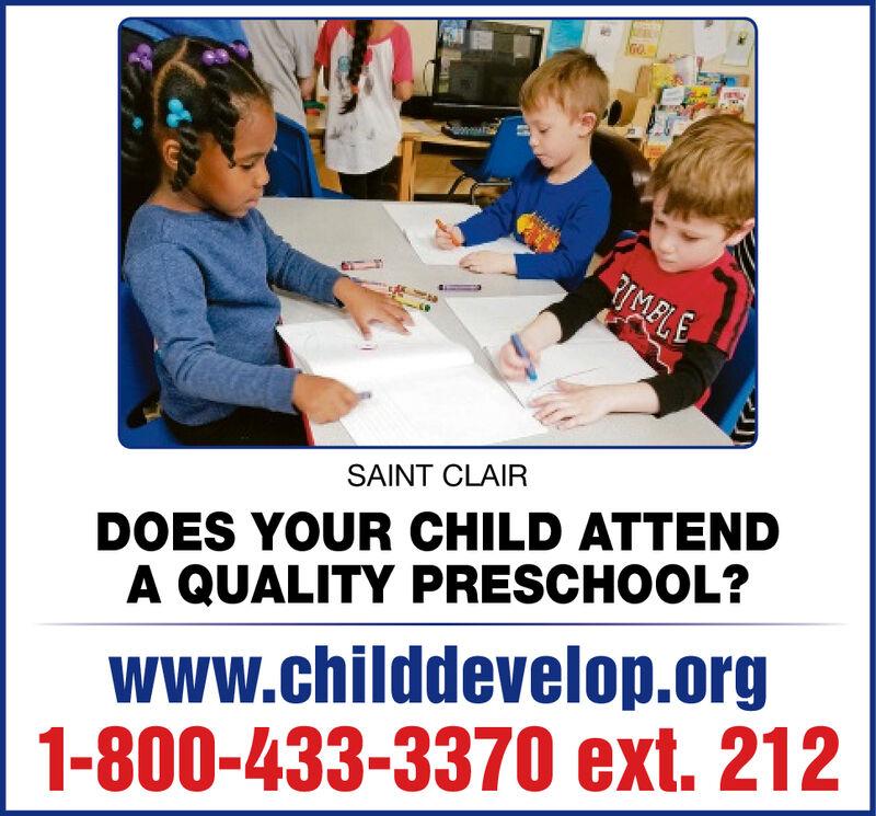 RIMELESAINT CLAIRDOES YOUR CHILD ATTENDA QUALITY PRESCHOOL?www.childdevelop.org1-800-433-3370 ext. 212 RIMELE SAINT CLAIR DOES YOUR CHILD ATTEND A QUALITY PRESCHOOL? www.childdevelop.org 1-800-433-3370 ext. 212
