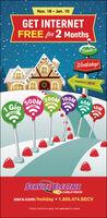 Nov. 18 Jan. 10GET INTERNETFREE for 2 MonthsSanta'sfWorkshop'POWERED BY SECV200M 100MAOM OM50OMGigWIERNETNTERNITSERVICE CLECTRICCABLEVISIONsecv.com/holiday 1.855.474.SECVCertain restrictions apply. Visit secv.com for details. Nov. 18 Jan. 10 GET INTERNET FREE for 2 Months Santa's fWorkshop' POWERED BY SECV 200M 100MAOM OM 50OM Gig WIERNET NTERNIT SERVICE CLECTRIC CABLEVISION secv.com/holiday 1.855.474.SECV Certain restrictions apply. Visit secv.com for details.