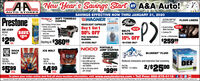 """JAA New Year's Savings StartA&A Auto!AUTO STORESSAVINGS EFFECTIVE NOW THRU JANUARY 31, 2020Your Hometown Aute Parts Stere Since 1SPrestoneTRAX SOFT TONNEAUCOVERSIWAGNERFLOOR LINERSBnteliteHEADLIGHT CAPSULESSoft Folding TriFold Cover Sleek, low profileappearance Easy installationand use Superior VelcrofasteningBuy 1 Get 150% OFF Front & Rear NEWMats IncludedNEWDE-ICERAS24211 oz.SAVE$250BELTS Custom Fit& HOSESNEWPart No. LIFRO8304609$250Free InstallationAvailable10% OFF$259 99Starting At $36099*IN-STORE ONLY*IN-STORE ONLYset.ea.PORTABLEJUMP STARTERNOCOQIKICE MELTROCKSALTPEAKBLUEDEF"""" FLUIDAMERCANBOOK SOLTICE MELTJOE 12 Volt batteries,2000 AMP peak One USB port forcharging smartphonesand tablets Up to 20 jump startsper chargegenusBlueDEFPart No.3051010 Ib. Poly BagPart No.ROC500150 b. Poly BagReduces emissions and improves fuel economy.$5092/$2500Part No.DEFO02 - 2.5 GallonPart No. GB40$499$9995ea.ea.To place your order online and find all store location information, visit www.aaautostores.com  Toll Free: 888-675-0115f OCagyright c220. All rights reserved. AI bort, graphics, pictrs, logon, and the selection and arangoment herot inthe exctunive property of the hublisher or it content Supplier. No portion of this add, indluding images, may be reproduced in any form without prior written comsent of the Publinher. Vold ru January 3 JAA New Year's Savings Start A&A Auto! AUTO STORES SAVINGS EFFECTIVE NOW THRU JANUARY 31, 2020 Your Hometown Aute Parts Stere Since 1S Prestone TRAX SOFT TONNEAU COVERS IWAGNER FLOOR LINERS Bntelite HEADLIGHT CAPSULES Soft Folding TriFold Cover  Sleek, low profile appearance  Easy installation and use  Superior Velcro fastening Buy 1 Get 1 50% OFF  Front & Rear NEW Mats Included NEW DE-ICER AS242 11 oz. SAVE $250 BELTS  Custom Fit & HOSES NEW Part No. LIFRO8304609 $250 Free Installation Available 10% OFF $259 99 Starting At $36099 *IN-STORE ONLY *IN-STORE ONLY set. ea. PORTABLE JUMP STARTER NOCO QIK ICE MELT ROCK SALT PEAK BLUEDEF"""" FLUID AMERCAN """