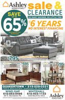 OAshley sale &HOMESTORECLEARANCESAVESO MANY SAVINGS, SO LITTLE TIMEUP TO65%6 YEARSUPTONO INTEREST FINANCINGthroughout theshowroom2PC. Sectional$7.95Accrington GraniteTued box oushioning and thick pilow top armeests brlantly merge style andasumptuous feel Wonderfully pilush to the touch, the sectional granite gray fabric ithe ultimate cholce for a chic, trendy look. Left or right orientation available.2 PC.Sectional$595Kimonte Dining GroupAlisdair 7 PC. Bedroom Group$295Louis Philippe-style mouding and the rich, complexfinish la sure to grack your space with warmth andlegance. Set includer qoeen bedwith headboafd,footboard, side ral dressermimor, and nightstand.The Kimonte dining setbonideally suted for smatl spac Seek derkfinish and 4 oshioned Ngheck chairsTable &4 ChairsQueen Sleigh Bed,Dresser, Mirror& NightstandQUAKERTOWN  215-529-03311025 N. West End Blvd., Quakertown, PA (Off Rt. 309)WIND GAP610-863-8496487 E. Moorestown Rd.WHITEHALL610-403-11332028 MacArthur Blvd.AshleySang ednp ong nntne Aertel prenae pudomttancng on anoedoedt e ston trtas Ateos suted aan eae tveupenywdeletfoor umple manb locuton onetona indromdnt comated NAy fonlonrubenedw erHOMESTORE OAshley sale & HOMESTORE CLEARANCE SAVE SO MANY SAVINGS, SO LITTLE TIME UP TO 65% 6 YEARS UP TO NO INTEREST FINANCING throughout the showroom 2PC. Sectional $7.95 Accrington Granite Tued box oushioning and thick pilow top armeests brlantly merge style anda sumptuous feel Wonderfully pilush to the touch, the sectional granite gray fabric i the ultimate cholce for a chic, trendy look. Left or right orientation available. 2 PC. Sectional $595 Kimonte Dining Group Alisdair 7 PC. Bedroom Group $295 Louis Philippe-style mouding and the rich, complex finish la sure to grack your space with warmth and legance. Set includer qoeen bedwith headboafd, footboard, side ral dressermimor, and nightstand. The Kimonte dining setbon ideally suted for smatl spac Seek derk finish and 4 oshioned Ngheck chairs Table & 4 Chairs Queen Sleigh Bed, Dresser, Mirror & Nightstand QUAKERTOWN  215-529-0331 1025 N. West End Blvd., Quakertown, PA (Off Rt. 309) WIND GAP 610-863-8496 487 E. Moorestown Rd. WHITEHALL 610-403-1133 2028 MacArthur Blvd. Ashley Sang ednp ong nn tne Aertel prenae pudo mttancng on anoedoedt e ston trtas Ateos sute d aan eae tveupenywdelet foor umple manb locuton onetona indromdnt comated NAy fonlon rubenedw er HOMESTORE