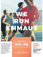 WERUNEMMAUSEmmausRUN INNOPENEVERYDAYThe Emmaus Run Inn haslong stood as the LehighValley's premier runner's- EST. 2013 -shop offering friendly.knowledgeable service322 Main StreetEmmaus, PAand an unparalleledselection of runningVisit us online at18049sneakers, apparel, andwww.EmmausRuninn.com610-966-9939accessories. WE RUN EMMAUS Emmaus RUN INN OPEN EVERY DAY The Emmaus Run Inn has long stood as the Lehigh Valley's premier runner's - EST. 2013 - shop offering friendly. knowledgeable service 322 Main Street Emmaus, PA and an unparalleled selection of running Visit us online at 18049 sneakers, apparel, and www.EmmausRuninn.com 610-966-9939 accessories.