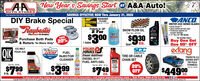 "A&A Auto!JAA New Year's Savings StartAUTO STORESTour Hemstow Aute Parts Stere Since 191SAVINGS EFFECTIVE NOW Thru January 31, 2020DIY Brake SpecialRaybestasANCOWASHERFLUIDHEYSTONE P.0sCHAMSNOW PLOW OILWINTER 3000 SERIES BLADES Arctic ArmorMSteel reinforced end caps Protection against icescraper damage 13* ihru 24"" WX SeriesProtects to -20°2 ForRellantPart No. 4013HThel best in brakes$930$300*IN STORE ONLYBuy One GetOne 50% OFFSAVEPurchase Both Pads20%1 Gallon& Rotors ""In-Store Only""QuartSCCea.POWER SSERVICEDiesel AdditivesextangICE MELTQIKiCASPOUR JUGFUELeurtv Chan Cotruck bed coversOIL PRODUCTS INJECTORINC.TIRE OR CABLETRIFECTA 2.0SERIES SOFTTRI FOLDTONNEAUPart No. 9A00DIESEL 911°FUEL ANTI-GELJOECLEANERCHAIN SETDIESELPart No. 1002020%OFFPart No. 30049Part No. 8025 - 32 oz.$3.99CE MELT$799$449.$7499 lb.ea.ea.5.25oz.ea.ea.To place your order online and find all store location Information, visit www.aaautostores.com . Toll Free: 888-675-0115Copyright C0. Al rigts served. Al et graphics pictures, logos, and the secton and anangement herel is he ectusie property el the Pbisher or s cantent Suppler No porton of this add, including images, may be produced in any formwithot prior writen coment ol he Pbisher Vd tru January ist A&A Auto! JAA New Year's Savings Start AUTO STORES Tour Hemstow Aute Parts Stere Since 191 SAVINGS EFFECTIVE NOW Thru January 31, 2020 DIY Brake Special Raybestas ANCO WASHER FLUID HEYSTONE P.0s CHAM SNOW PLOW OIL WINTER 3000 SERIES BLADES  Arctic ArmorM Steel reinforced end caps  Protection against ice scraper damage  13* ihru 24"" WX Series Protects to -20° 2 For Rellant Part No. 4013H Thel best in brakes $930 $300 *IN STORE ONLY Buy One Get One 50% OFF SAVE Purchase Both Pads 20% 1 Gallon & Rotors ""In-Store Only"" Quart SCC ea. POWER S SERVICE Diesel Additives extang ICE MELT QIK iCAS POUR JUG FUEL eurtv Chan Co truck bed covers OIL PRODUCTS INJECTOR INC. TIRE OR CABLE TRIFECTA 2.0 SERIES SOFT TRI FOLD TONNEAU Part No. 9A00 DIESEL 911° FUEL ANTI-GEL JOE CLEANER CHAIN SET DIESEL Part No. 10020 20% OFF Part No. 30049 Part No. 8025 - 32 oz. $3.99 CE MELT $799 $449. $749 9 lb. ea. ea. 5.25 oz. ea. ea. To place your order online and find all store location Information, visit www.aaautostores.com . Toll Free: 888-675-0115 Copyright C0. Al rigts served. Al et graphics pictures, logos, and the secton and anangement herel is he ectusie property el the Pbisher or s cantent Suppler No porton of this add, including images, may be produced in any formwithot prior writen coment ol he Pbisher Vd tru January ist"