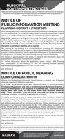 MUNICIPALGOVERNMENT NOTICESHalifax Regional Municipality Notices willgenerally appear each Saturday in this section of the newspaper.Readers are still encouraged to look throughout the paper for information which might appear inadifferent section or on another day.NOTICE OFPUBLIC INFORMATION MEETINGPLANNING DISTRICT 4 (PROSPECT)HRM Planning Staff will be holding a public information meeting on Wednesday, January29, 2020 beginning at 7:00 p.m. at the Prospect Road Community Centre (Multi-PurposeRoom), 2141 Prospect Road, Hatchet Lake, NS to discuss the following application:Case 22640 - Application by Brighter Community Planning & Consulting, on behalfof Chris MacDonald, to rezone the former church and church hall at 1686 and 1688Prospect Bay Road, Prospect from the P-2 (Community Facility) Zone to the RRB-1 (Rural Residential B-1) Zone under the Land Use By-law for Planning District 4(Prospect) to permit one dwelling unit on each lot.The purpose of the meeting is to receive feedback regarding the above-notedapplication. The applicant will be present to discuss the proposal. Planning staff will bepresent to discuss the process and the application with respect to the provisions of thePlanning District 4 (Prospect) Municipal Planning Strategy and Land Use By-law.The meeting is open to anyone who wishes to attend to seek information about theproposal and/or express any comments they may have.For further information about the application, please contact HRM Planningand Development at 902-490-4472, or visit the following website address:https://www.halifax.ca/planning (scroll down to Case 22640)ACC #CPC02310NOTICE OF PUBLIC HEARINGDOWNTOWN DARTMOUTHHarbour East-Marine Drive Community Council intends to consider and, if deemedadvisable, approve the following application:Case 21296 - Application by Fares & Co. Development Inc to discharge existingDevelopment Agreements and enter a new Development Agreement to permit amixed-use development to be comprised of residential units, commercial, hotel,marina, parks/ open space, and new streets on the lands commonly known asKing's Wharf, Dartmouth (PIDS, 00130278, 41471848, 00130286, 41164278,41391798, 41379736, 41374018, 41405259, and 41421926).The public hearing will be held by Harbour East-Marine Drive Community Council onThursday, February 6, 2020 at 6:00 p.m., Harbour East-Marine Drive Community CouncilMeeting Space, Main Floor, Alderney Gate, 40 Alderney Drive, Dartmouth. All oraland written submissions will be considered at that time. Written submissions may beforwarded to the Municipal Clerk by mail, P.O. Box 1749, Halifax, Nova Scotia, B3J 3AS;by fax, 902-490-4208; or by e-mail, clerksahalifax.ca. Written submissions should bereceived by the Municipal Clerk's office as early as possible and not later than 3:00 p.m.on February 6, 2020. For any written submissions exceeding three standard letter sizedpages in length, ten copies must be supplied to the Municipal Clerk's office.A copy of the report may be obtained by calling Planning Services at 902-490-4472.Alternatively, a copy of the staff report is available online at:https://www.halifax.calplanningACC #CPCO2310PLEASE SEE SECTION 158-EMPLOYMENT OPPORTUNTIES IN SATURDAYS PAPER AND SECTION 258- TENDERS IN CLASSIFIEDS FOR ALLTENDERS AND REQUESTS FOR PROPOSALS ADVERTISEMENTS IN SATURDAY AND WEDNESDRrS EDITIONSFOR MORE INFORMATION ON MUNICIPAL MEETINGSHALIFAXHALIFAX.CAAND EVENTS VISIT WwW.HALIFAXCA/CALENDARBOX 1749, HALIFAX, NOVA SCOTIA B3J 3AS MUNICIPAL GOVERNMENT NOTICES Halifax Regional Municipality Notices willgenerally appear each Saturday in this section of the newspaper. Readers are still encouraged to look throughout the paper for information which might appear ina different section or on another day. NOTICE OF PUBLIC INFORMATION MEETING PLANNING DISTRICT 4 (PROSPECT) HRM Planning Staff will be holding a public information meeting on Wednesday, January 29, 2020 beginning at 7:00 p.m. at the Prospect Road Community Centre (Multi-Purpose Room), 2141 Prospect Road, Hatchet Lake, NS to discuss the following application: Case 22640 - Application by Brighter Community Planning & Consulting, on behalf of Chris MacDonald, to rezone the former church and church hall at 1686 and 1688 Prospect Bay Road, Prospect from the P-2 (Community Facility) Zone to the RRB- 1 (Rural Residential B-1) Zone under the Land Use By-law for Planning District 4 (Prospect) to permit one dwelling unit on each lot. The purpose of the meeting is to receive feedback regarding the above-noted application. The applicant will be present to discuss the proposal. Planning staff will be present to discuss the process and the application with respect to the provisions of the Planning District 4 (Prospect) Municipal Planning Strategy and Land Use By-law. The meeting is open to anyone who wishes to attend to seek information about the proposal and/or express any comments they may have. For further information about the application, please contact HRM Planning and Development at 902-490-4472, or visit the following website address: https://www.halifax.ca/planning (scroll down to Case 22640) ACC #CPC02310 NOTICE OF PUBLIC HEARING DOWNTOWN DARTMOUTH Harbour East-Marine Drive Community Council intends to consider and, if deemed advisable, approve the following application: Case 21296 - Application by Fares & Co. Development Inc to discharge existing Development Agreements and enter a new Development Agreement to permit a mixed-use development to be comprised of residential units, commercial, hotel, marina, parks/ open space, and new streets on the lands commonly known as King's Wharf, Dartmouth (PIDS, 00130278, 41471848, 00130286, 41164278, 41391798, 41379736, 41374018, 41405259, and 41421926). The public hearing will be held by Harbour East-Marine Drive Community Council on Thursday, February 6, 2020 at 6:00 p.m., Harbour East-Marine Drive Community Council Meeting Space, Main Floor, Alderney Gate, 40 Alderney Drive, Dartmouth. All oral and written submissions will be considered at that time. Written submissions may be forwarded to the Municipal Clerk by mail, P.O. Box 1749, Halifax, Nova Scotia, B3J 3AS; by fax, 902-490-4208; or by e-mail, clerksahalifax.ca. Written submissions should be received by the Municipal Clerk's office as early as possible and not later than 3:00 p.m. on February 6, 2020. For any written submissions exceeding three standard letter sized pages in length, ten copies must be supplied to the Municipal Clerk's office. A copy of the report may be obtained by calling Planning Services at 902-490-4472. Alternatively, a copy of the staff report is available online at: https://www.halifax.calplanning ACC #CPCO2310 PLEASE SEE SECTION 158-EMPLOYMENT OPPORTUNTIES IN SATURDAYS PAPER AND SECTION 258- TENDERS IN CLASSIFIEDS FOR ALL TENDERS AND REQUESTS FOR PROPOSALS ADVERTISEMENTS IN SATURDAY AND WEDNESDRrS EDITIONS FOR MORE INFORMATION ON MUNICIPAL MEETINGS HALIFAX HALIFAX.CA AND EVENTS VISIT WwW.HALIFAXCA/CALENDAR BOX 1749, HALIFAX, NOVA SCOTIA B3J 3AS