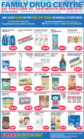 FAMILY DRUG CENTRE382 PORTLAND ST., DARTMOUTH 902-466-7675RPharmaChoice STORE HOURS M-F Sam-9pm, Sat Sam-5:30pm, Sun 10am-5pmSALE DATES: JAN 22- 28SEE OUR FLYER IN THE THE CITY VOICE IN WEEKLY FLYER PACKFlu Shots Now Available!No appointment necessary,Walk-ins WelcomeOR ON OUR WEBSITE AT familydrugcentre.caf Follow us on facebook - facebook.com/familydrugcentreFINESSE HAIR CAREPRODUCTSCLOSE-UPTOOTHPASTE100 MLSILKIENCE SPA HAUSORAL-BTOOTHBRUSHES3*PACKWHOLE BLENDSSHAMPOO ORCONDITIONER 37OMLSHAMPOO OR BODYWASH 473MLCLOSE UP$199$10077°$199$399EUROSPA BATHROOMTISSUE 8DOUBLEROLLSGUM TOOTH MONT-BEC SUGAR FREE KRAFT BBQBRUSHES BAGGED CANDYSELECT BUY ONE GET ONE FREE 465MLSNICKERS ALMOND ORBUTTER FINGER BARSAUCETYPESSNIGKERSBBQBotterfinger2FOR$266$100$199 $100$100TRIDENT GUM HERSHEY GOLDORIGINAL OR PEANUT & PRETZELSSPEARMINT 272G30PC BAGKRAFT CHEEZ WHIZ450GKRAFT PEANUTBUTTER SMOOTH500GGRAVESAPPLEJUICE1LTGuaveHERSHEY'SURAPPEDAPPLE CETridentCheez$299$1 00$100$222$100LAYS STAXCHIPS 156GSKITTLES WILDBERRY 99GTHEATER BOXROLO UNWRAPPED215GPILLERS T.G.I. FRIDAYS PARTYSLICED SNACKS ASSORTEDCORNBEEF300GPlersSkittlesUnwrapped:2FOR$144$100 $199$299$100KRAFT PURESTRAWBERRYJAM S0OMLFRENCH'S DUO PACK750ML MUSTARD750ML KETCHUPLANTIC WHITESUGAR2 KG (LIMIT 6)NESTLE RAISINETTES,BUNCH A CRUNCH,BUTTER FINGERSBAGGED CANDYTETLEY TEA72 BAGSTetleyTriPure$200$299$199$199$299FREE DELIVERY 5 DAYS A WEEKFREE PRESCRIPTION PICK-UPOUR FREE PRESCRIPTION PICK-UP & DELIVERY 5 DAYSAWEEKCOMPLIANCE PACKAGINGCOMPLETE LINE OF HOME HEALTH CARE PRODUCTSLICENSED SIGVARIS FITTERS ON STAFFWe reserve the right to limit quantities no retailer's pleane FAMILY DRUG CENTRE 382 PORTLAND ST., DARTMOUTH 902-466-7675 RPharmaChoice STORE HOURS M-F Sam-9pm, Sat Sam-5:30pm, Sun 10am-5pm SALE DATES: JAN 22- 28 SEE OUR FLYER IN THE THE CITY VOICE IN WEEKLY FLYER PACK Flu Shots Now Available! No appointment necessary,Walk-ins Welcome OR ON OUR WEBSITE AT familydrugcentre.ca f Follow us on facebook - facebook.com/familydrugcentre FINESSE HAIR CARE PRODUCTS CLOSE-UPTOOTHPASTE 100 ML SILKIENCE SPA HAUS ORAL-B TOOTHBRUSHES 3*PACK WHOLE BLENDS SHAMPOO OR CONDITIONER 37OML SHAMPOO OR BODY WASH 473ML CLOSE UP $199 $100 77° $199 $399 EUROSPA BATHROOM TISSUE 8DOUBLE ROLLS GUM TOOTH MONT-BEC SUGAR FREE KRAFT BBQ BRUSHES BAGGED CANDY SELECT BUY ONE GET ONE FREE 465ML SNICKERS ALMOND OR BUTTER FINGER BAR SAUCE TYPES SNIGKERS BBQ Botterfinger 2FOR $266 $100 $199 $100 $100 TRIDENT GUM HERSHEY GOLD ORIGINAL OR PEANUT & PRETZELS SPEARMINT 272G 30PC BAG KRAFT CHEEZ WHIZ 450G KRAFT PEANUT BUTTER SMOOTH 500G GRAVES APPLE JUICE 1LT Guave HERSHEY'S URAPPED APPLE CE Trident Cheez $299 $1 00 $100 $222 $100 LAYS STAX CHIPS 156G SKITTLES WILD BERRY 99G THEATER BOX ROLO UNWRAPPED 215G PILLERS T.G.I. FRIDAYS PARTY SLICED SNACKS ASSORTED CORN BEEF 300G Plers Skittles Unwrapped: 2FOR $144 $100 $199 $299 $100 KRAFT PURE STRAWBERRY JAM S0OML FRENCH'S DUO PACK 750ML MUSTARD 750ML KETCHUP LANTIC WHITE SUGAR 2 KG (LIMIT 6) NESTLE RAISINETTES, BUNCH A CRUNCH, BUTTER FINGERS BAGGED CANDY TETLEY TEA 72 BAGS Tetley Tri Pure $200 $299 $199 $199 $299 FREE DELIVERY 5 DAYS A WEEK FREE PRESCRIPTION PICK-UP OUR FREE PRESCRIPTION PICK-UP & DELIVERY 5 DAYSAWEEK COMPLIANCE PACKAGING COMPLETE LINE OF HOME HEALTH CARE PRODUCTS LICENSED SIGVARIS FITTERS ON STAFF We reserve the right to limit quantities no retailer's pleane
