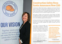 "CTIONConstruction Safety NovaScotia Announces New CEOConstruction Safety Nova Scotia is pleased to announce that theboard of directors has appointed MJ MacDonald as the new CEO.With over 30 years of executive leadership experience within thepublic and private sectors, workplace healthcare and safety culturehas remained a common thread throughout her career.NOVAMJ's career in safety in the construction industry began with Blackand McDonald where she worked as an engineer. It was during thistime that her passion for safety grew profoundly and remained withher as she delivered progress across sectors.SCOTIAAs Executive Director with the Department of Health and Wellness'Continuing Care branch, MJ worked closely with other systempartners such as WCB, AWARE NS, NSGEU, Nurses Union andmany others.OUR VISIONMJ holds an Executive MBA fromSaint Mary's University, a Bachelorof Mechanical Engineering from theTechnical University of Nova Scotia, return to my roots andas well as a Diploma of Engineering work collaborativelyfrom St. Francis Xavier University.""I am very excited toTogether, constructionworkers and employerswill make the Nova Scoticonstruction industry thesafest in Canada.with our partners tomake Nova Scotia theConstruction Safety Nova Scotia isan industry founded not-for-profitorganization committed to improvingOccupational Health and Safetyoutcomes in the construction industrythrough training, research, engagementand mentorship. For training andresources please visit us online atconstructionsafetyns.ca.safest, most productive,innovative andprosperous constructionsector in Canada.""- MJ MacDonaldSAFETYCONSTRUCT CTION Construction Safety Nova Scotia Announces New CEO Construction Safety Nova Scotia is pleased to announce that the board of directors has appointed MJ MacDonald as the new CEO. With over 30 years of executive leadership experience within the public and private sectors, workplace healthcare and safety culture has remained a common thread throughout her career. NOVA MJ's career in safety in the construction industry began with Black and McDonald where she worked as an engineer. It was during this time that her passion for safety grew profoundly and remained with her as she delivered progress across sectors. SCOTIA As Executive Director with the Department of Health and Wellness' Continuing Care branch, MJ worked closely with other system partners such as WCB, AWARE NS, NSGEU, Nurses Union and many others. OUR VISION MJ holds an Executive MBA from Saint Mary's University, a Bachelor of Mechanical Engineering from the Technical University of Nova Scotia, return to my roots and as well as a Diploma of Engineering work collaboratively from St. Francis Xavier University. ""I am very excited to Together, construction workers and employers will make the Nova Scoti construction industry the safest in Canada. with our partners to make Nova Scotia the Construction Safety Nova Scotia is an industry founded not-for-profit organization committed to improving Occupational Health and Safety outcomes in the construction industry through training, research, engagement and mentorship. For training and resources please visit us online at constructionsafetyns.ca. safest, most productive, innovative and prosperous construction sector in Canada."" - MJ MacDonald SAFETY CONSTRUCT"