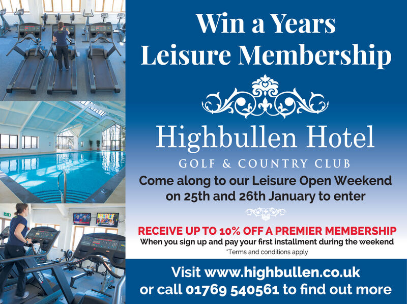 """Win a YearsLeisure MembershipHighbullen HotelGOLF & COUNTRY CLUBCome along to our Leisure Open Weekendon 25th and 26th January to enterRECEIVE UP TO 10% OFF A PREMIER MEMBERSHIPWhen you sign up and pay your first installment during the weekend""""Terms and conditions applyVisit www.highbullen.co.ukor call 01769 540561 to find out more Win a Years Leisure Membership Highbullen Hotel GOLF & COUNTRY CLUB Come along to our Leisure Open Weekend on 25th and 26th January to enter RECEIVE UP TO 10% OFF A PREMIER MEMBERSHIP When you sign up and pay your first installment during the weekend """"Terms and conditions apply Visit www.highbullen.co.uk or call 01769 540561 to find out more"""