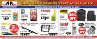 NEW YEAR'S SAVINGS START AT A&A AUTO!AUTO STORESSAVINGS EFFECTIVE NOW THRU JANUARY 31, 2020Teur Hemetewn Auts Parts Stere Slaca 19srain xSTA-BILQIKHUSKY-LINERSJoE20%OFFTRUDK HEROSAMICANRAIN X DE-ICERDRY GASrainxROCK SALTPart No. 28201 - 12 azFLOORLINERSPart No. RX68106 - GalonDe lcePart No. ROCS00150 b. Bag2/s300$349$599ea.*IN-STORE ONLYlea.rain XBUY IPOWERSERVICE PSTRAILFXGaterDROP-DOWNSTEPSEXTREME GRILL GUARDWATER PUMPSAND TENSIONERSNEW20%OFFWIPERGET IDIESEL FUELSUPPLEMENTBLADESPart No. S07EKXX 50% OFFTreats 100 gallonsPart No. DHS0O58*IN-STORE ONLY$799Part No. 1025$29999$5999932 az.Part No. 2720229103ea.*IN-STORE ONLY Toll Free: 888-675-0115.To place your order online and find all store location information, visit www.aaautostores.comCopyright c2020. A rights reserved. Al text, graphics, pictures, logos, and the slection and arrangement thereof is the eclusive property of the Publisher or its content Suppler. No parton of this add, induding images, may be reproduced in any fom without prior witen consant of the Publisher Void tru January 31st NEW YEAR'S SAVINGS START AT A&A AUTO! AUTO STORES SAVINGS EFFECTIVE NOW THRU JANUARY 31, 2020 Teur Hemetewn Auts Parts Stere Slaca 19s rain x STA-BIL QIK HUSKY -LINERS JoE 20% OFF TRUDK HEROS AMICAN RAIN X DE-ICER DRY GAS rainx ROCK SALT Part No. 28201 - 12 az FLOOR LINERS Part No. RX68106 - Galon De lce Part No. ROCS001 50 b. Bag  2/s300 $349 $599 ea. *IN-STORE ONLY lea. rain X BUY I POWER SERVICE PS TRAILFX Gater DROP-DOWN STEPS EXTREME GRILL GUARD WATER PUMPS AND TENSIONERS NEW 20% OFF WIPER GET I DIESEL FUEL SUPPLEMENT BLADES Part No. S07EKXX 50% OFF Treats 100 gallons Part No. DHS0O58 *IN-STORE ONLY $799 Part No. 1025 $29999 $59999 32 az. Part No. 2720229103 ea. *IN-STORE ONLY  Toll Free: 888-675-0115 . To place your order online and find all store location information, visit www.aaautostores.com Copyright c2020. A rights reserved. Al text, graphics, pictures, logos, and the slection and arrangement thereof is the eclus