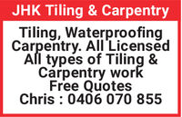 JHK Tiling & CarpentryTiling, WaterproofingCarpentry. All'LicensedAll types of Tiling &Carpentry workFree QuotesChris : 0406 070 855 JHK Tiling & Carpentry Tiling, Waterproofing Carpentry. All'Licensed All types of Tiling & Carpentry work Free Quotes Chris : 0406 070 855